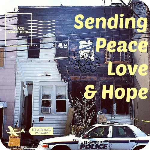 Photo of half burned house with text on top stating Sending Peace Love and Hope