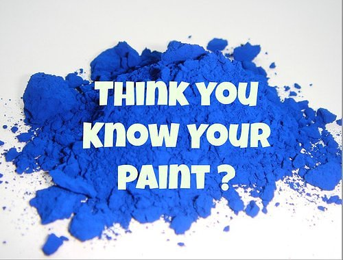 Pigment and the words: think you know your paint?