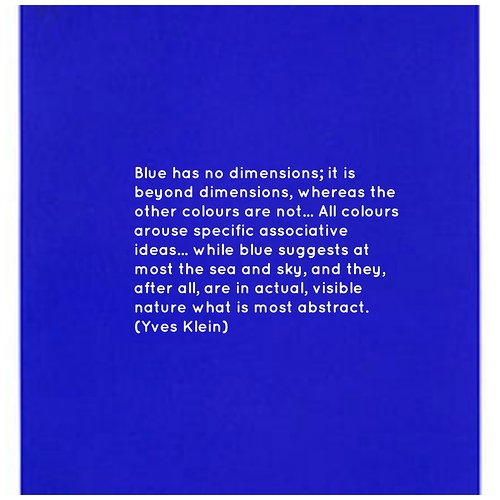 Quote about the colour blue by Yves Klein