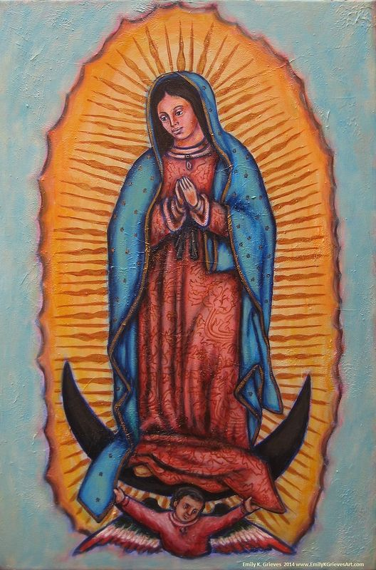Acrylic painting The Virgin of Guadalupe, Muse of Pilgrimage by Emily K. Grieves