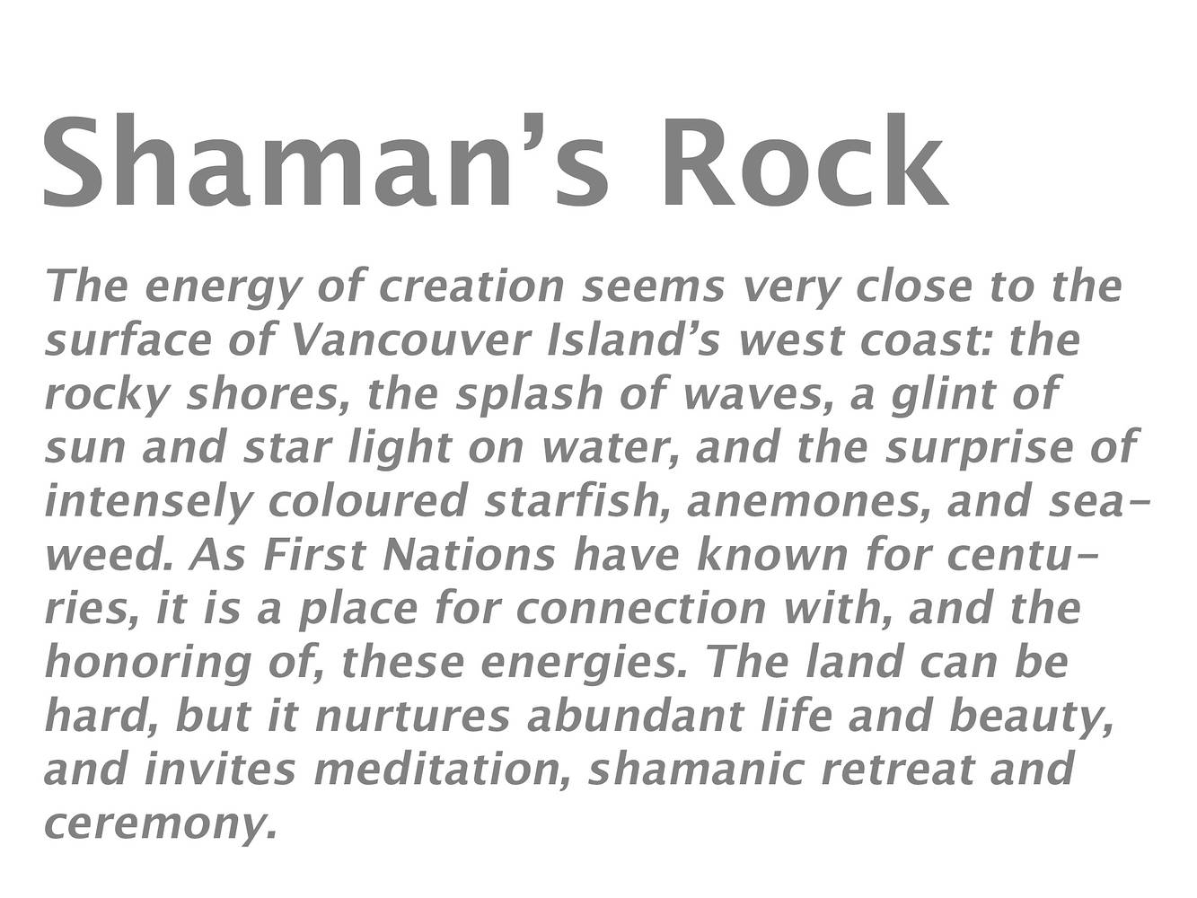 Shaman's Rock by Lori Sokoluk