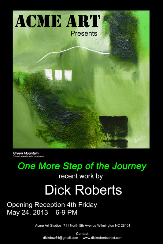 May 2013   Solo Exhibition by Dick Roberts