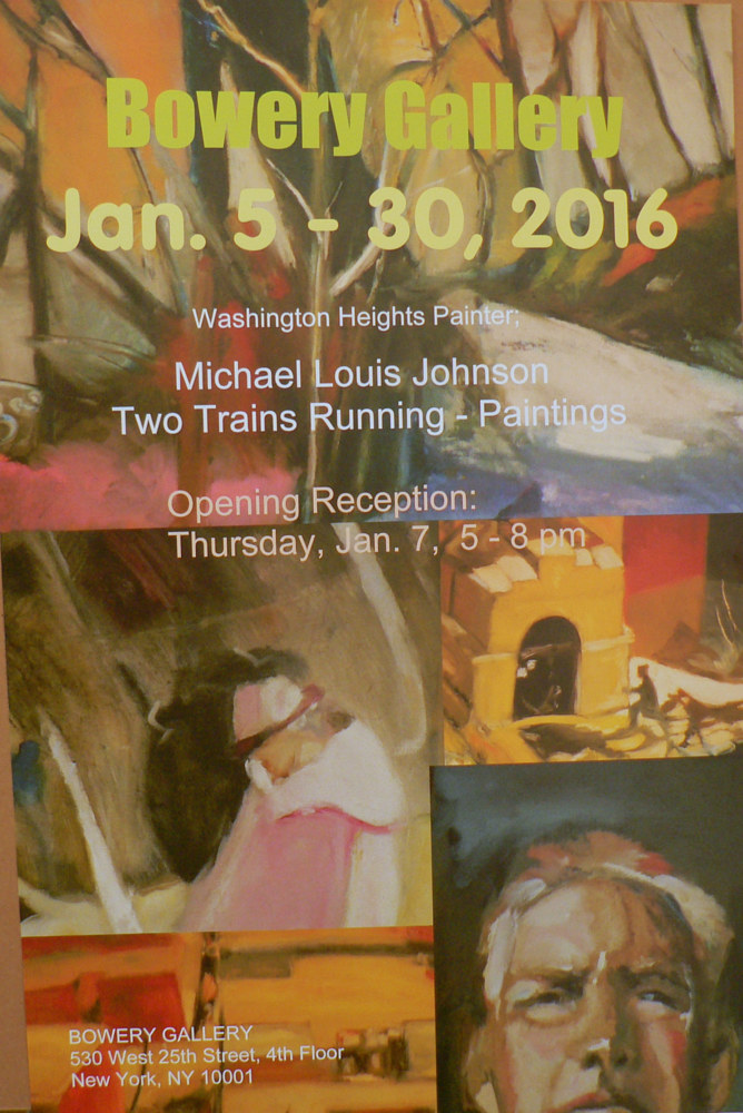 Bowery Gallery Show Poster (Local to my neighborhood edition). by Michael louis Johnson