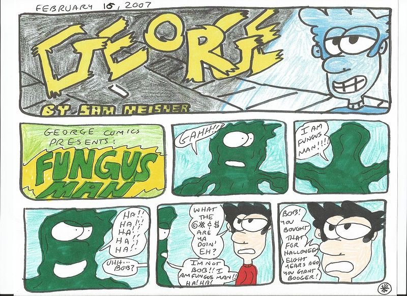 George Comics Presents 5: Fungus Man by Sam Meisner