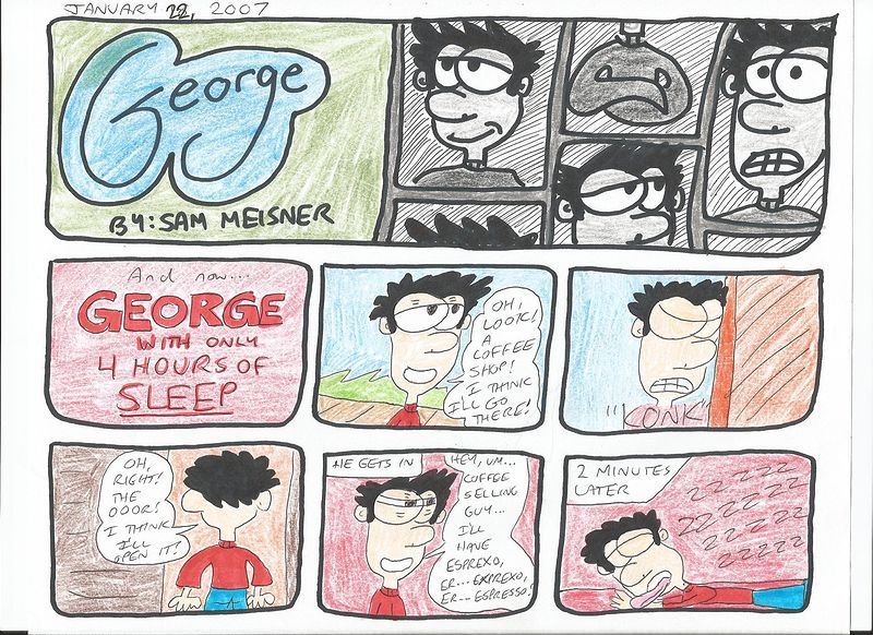 George With Only 4 Hours Of Sleep by Sam Meisner