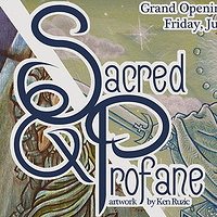 """Sacred and Profane""  Opening June 7th-Closing Reception June 22nd by Kenneth M Ruzic"