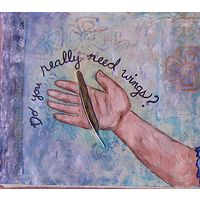 Mixed-media artwork Do you really need wings? by Emily K. Grieves