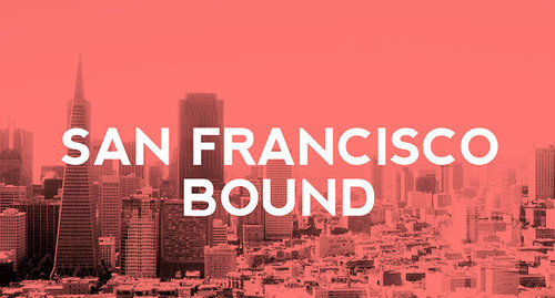 red city scene with white text overlaid that says San Francisco bound