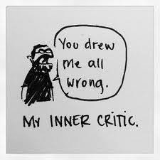 you drew me all wrong. my inner critic