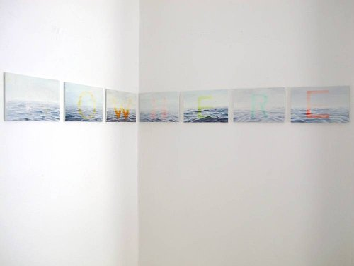 "A series of small oil paintings, each depicting one letter of the word ""nowhere"""