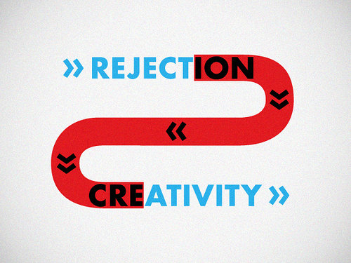Rejection vs creativity