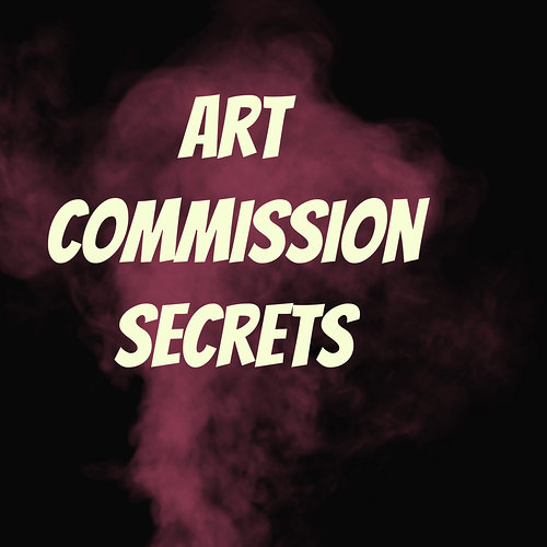 Art commission secrets