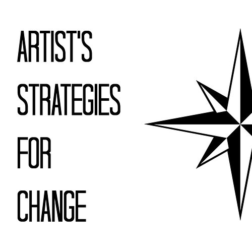 Artist's strategies for change