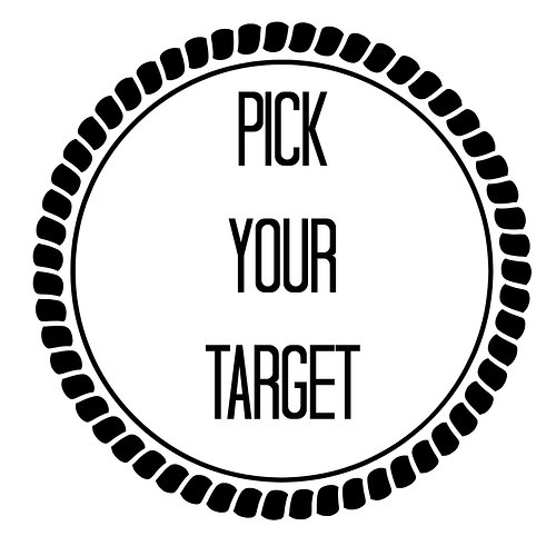 Pick your target