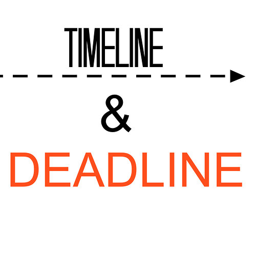 Timeline and deadline