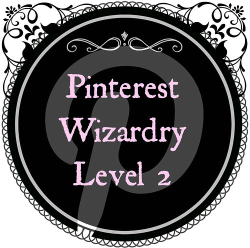 Pintrest Wizardry: Level Two