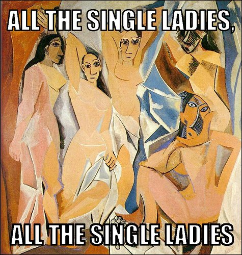 Picasso painting with text overlay all the single ladies