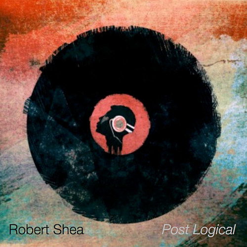 The cover of Robert Shea's album Post Logical