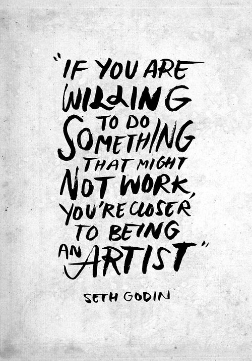 quote from seth godin about being an artist