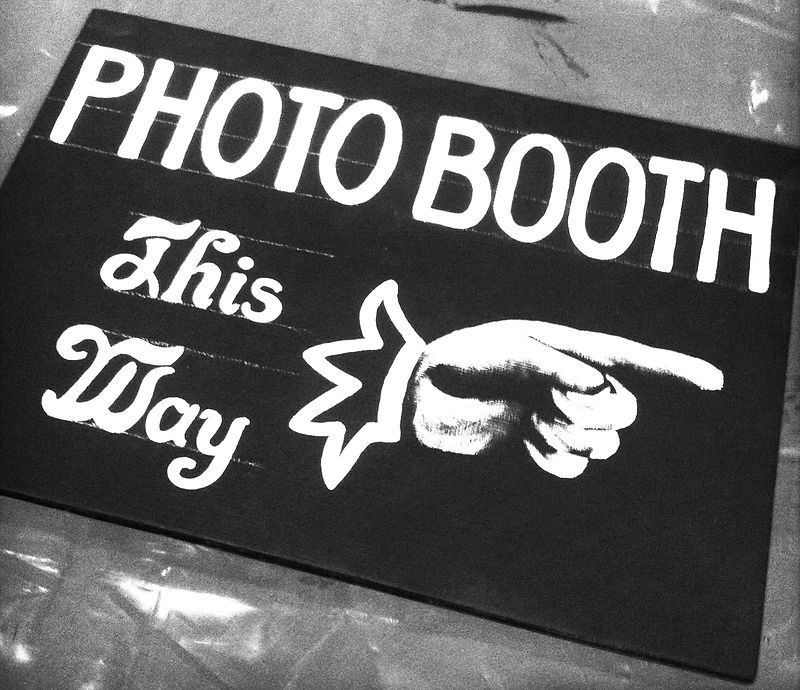 Painted Sign for a Wedding Photo Booth by ROSE WILLIAMS