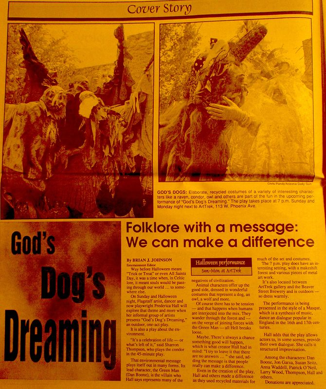 GOD'S dog Dreaming One act play at Art Treck Gallery Flagstaff AZ by Frederica  Hall