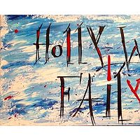 Acrylic painting Holly Would Fail You by Jeffrey Newman