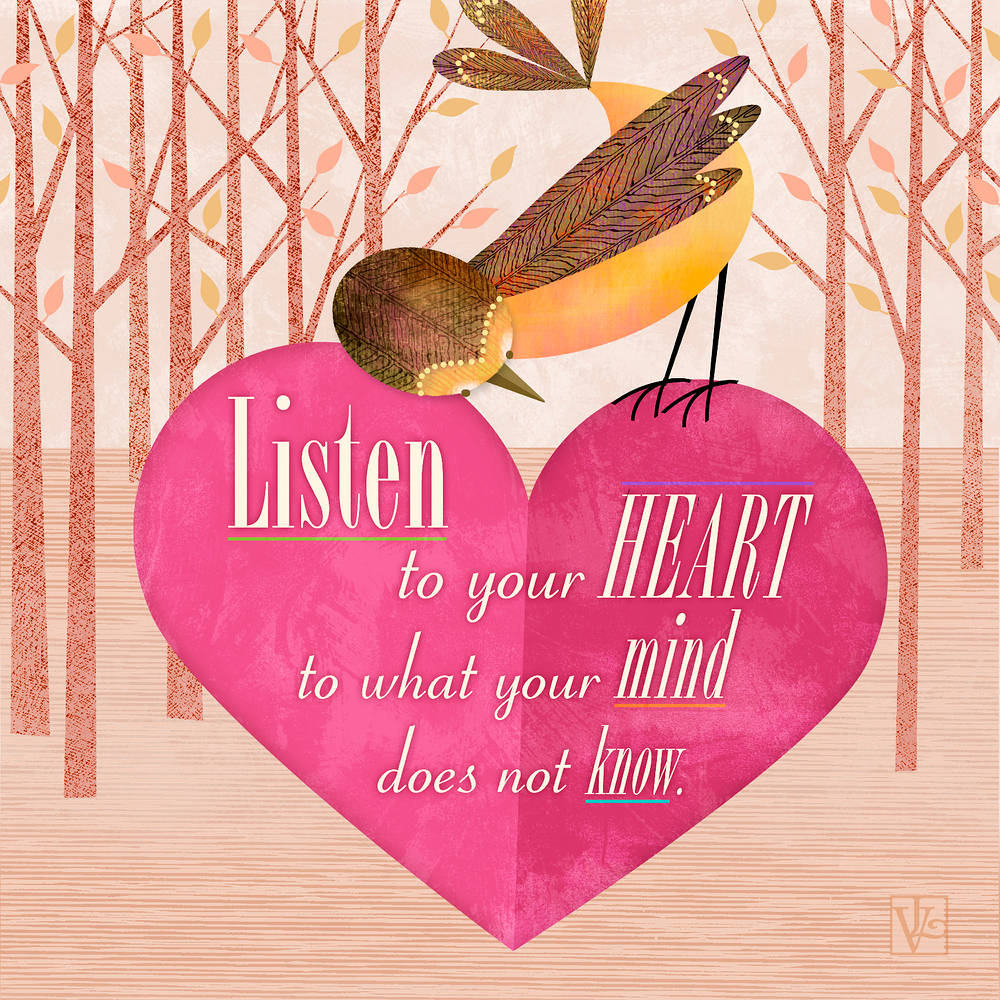 Listen to Your Heart by Valerie Lesiak