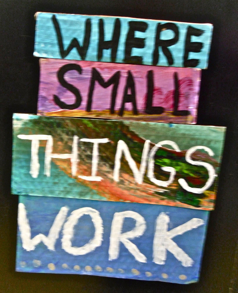 Where Small Things Work by Pamela Schuller
