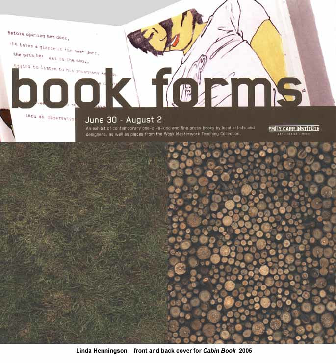 Book Forms, Emily Carr School of Art, Vancouver 2005 by Linda Henningson