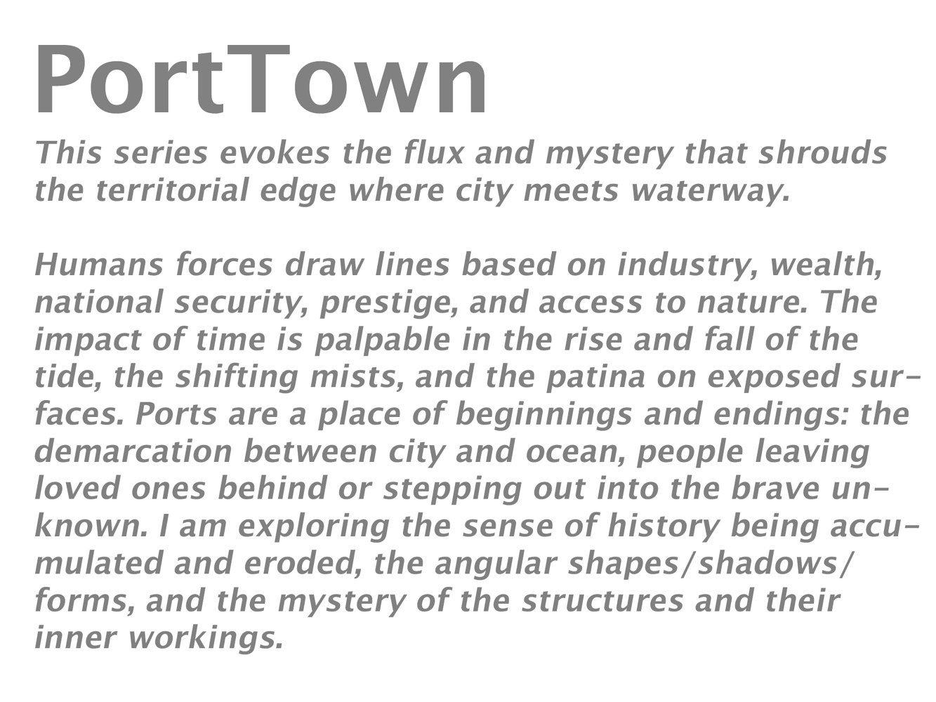 About the PortTown series... by Lori Sokoluk