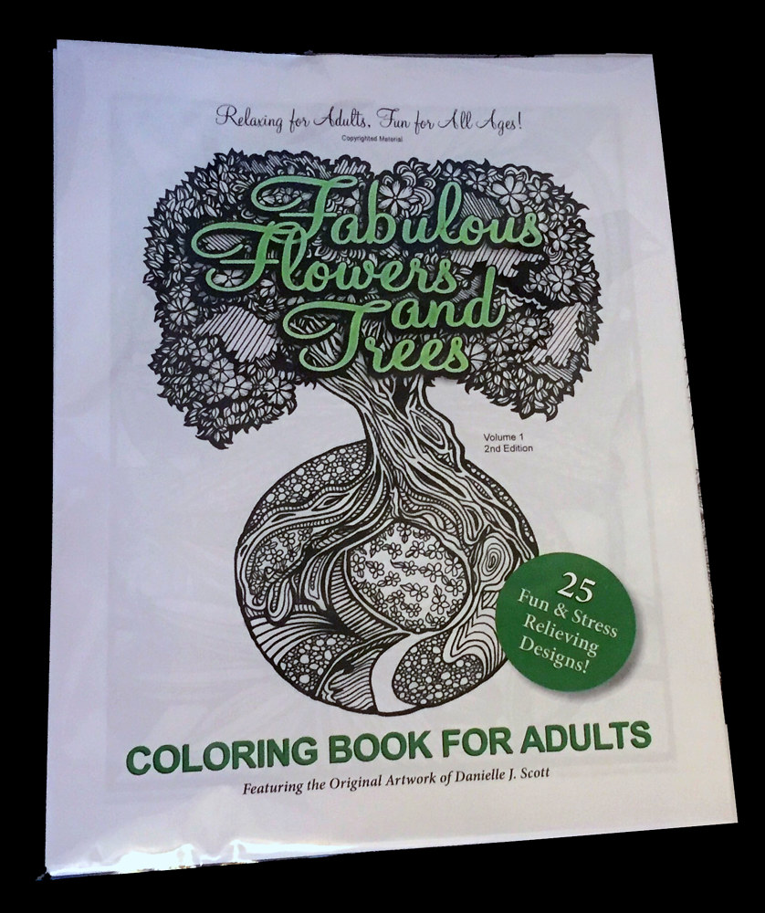 Drawing Fabulous Flowers & Trees Coloring Book for Adults, Version 2 by Danielle Scott