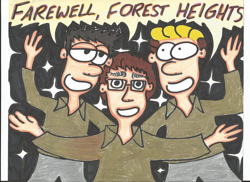 Farewell, Forest Heights! by Sam Meisner