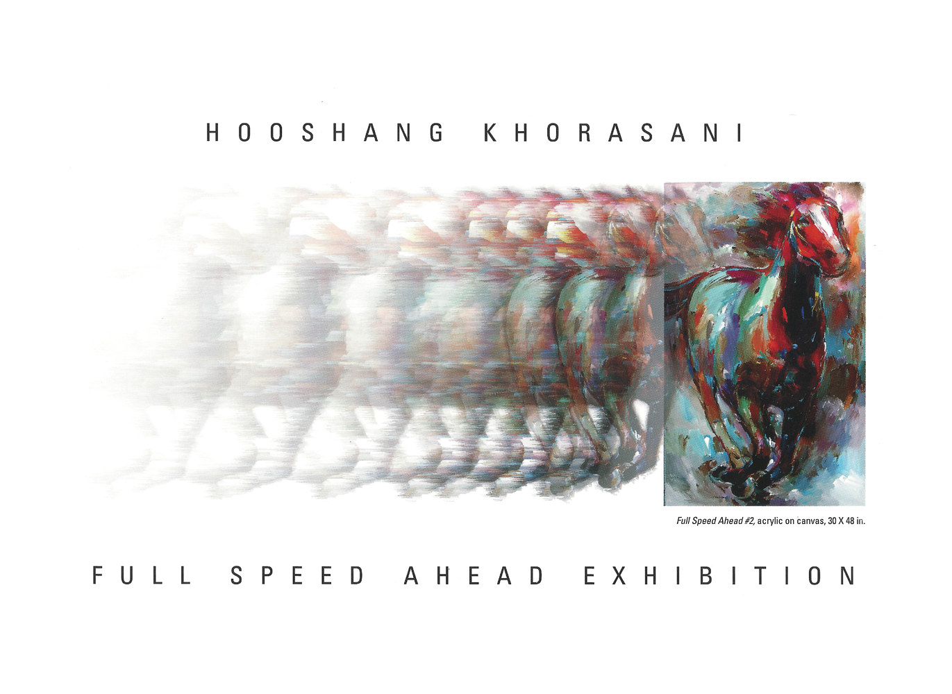Full Speed Ahead postcard, Church Street Gallery - Texas by Hooshang Khorasani