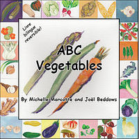 Oil painting Bilingual children's book - ABC Vegetables – Abécédaire des légumes by Michelle Marcotte