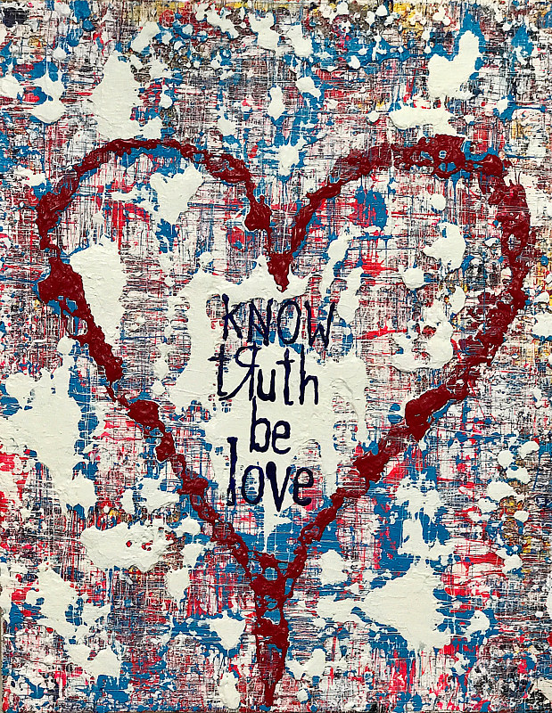 Acrylic painting know truth be love by Jeffrey Newman