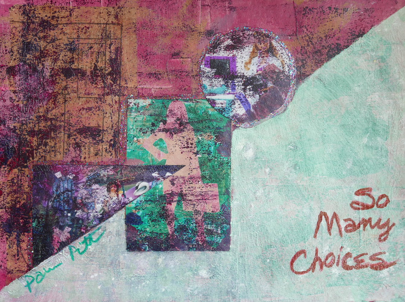 So Many Choices 2017 12x16 by Pamela Pitt
