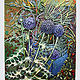 Mixed-media artwork Globe Thistle by Douglas Moulden