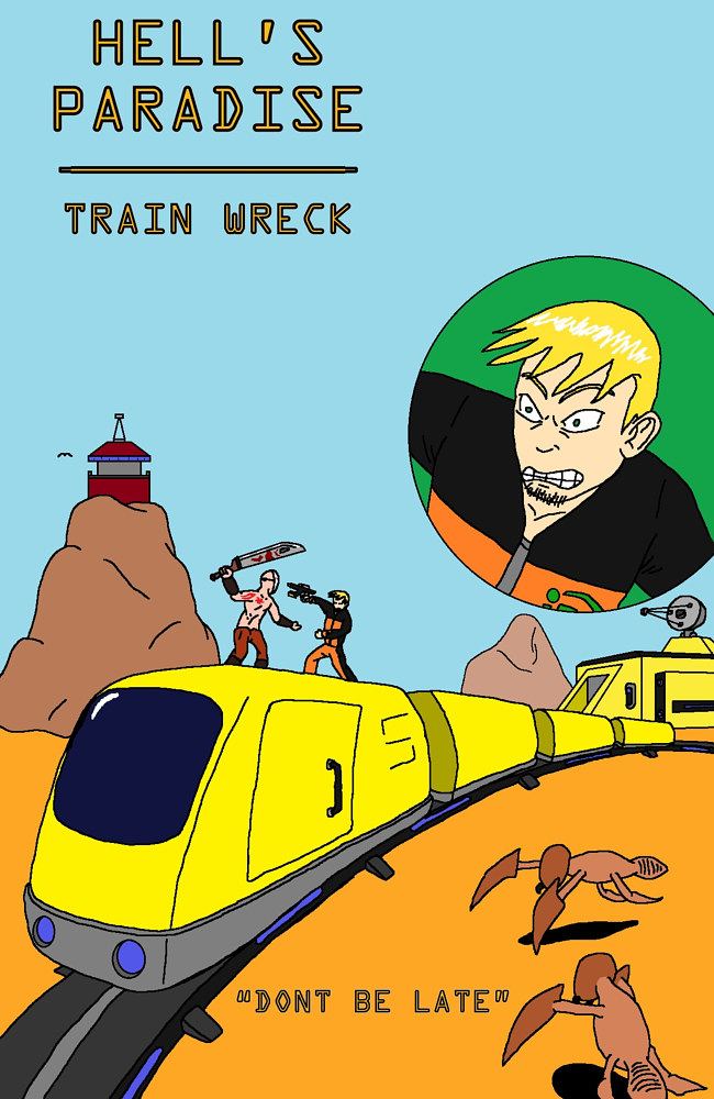 Hell's Paradise:  Train Wreck - Cover Page by Jordan Woodard