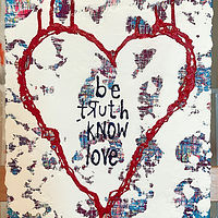Acrylic painting be.truth.know.love by Jeffrey Newman