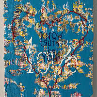 Acrylic painting know.truth.be.you.love by Jeffrey Newman