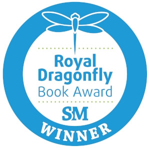 Winner of Two Royal Dragonfly Book Awards! by Susan James