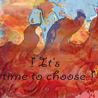 'It's time to choose!'  there is still hope, dooms day clock by Frederica  Hall