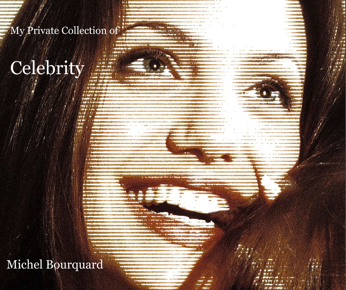00-My Private Collection of Celebrity cover by Michel Bourquard