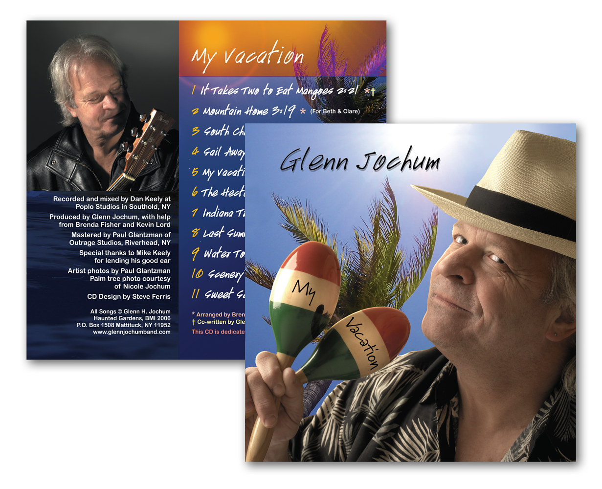 My Vacation-Glenn Jochum by Steve Ferris