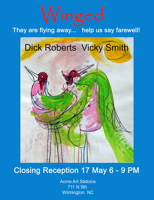 Closing Reception Poster by Dick Roberts
