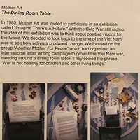"Vintage Mother ARt ""Dining Room Table"" Installation Letter writing to Congress to end the Viet Nam War by Patricia Rain Gianneschi"