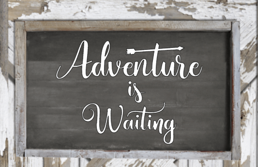 Adventure is Waiting by Bev Robertson