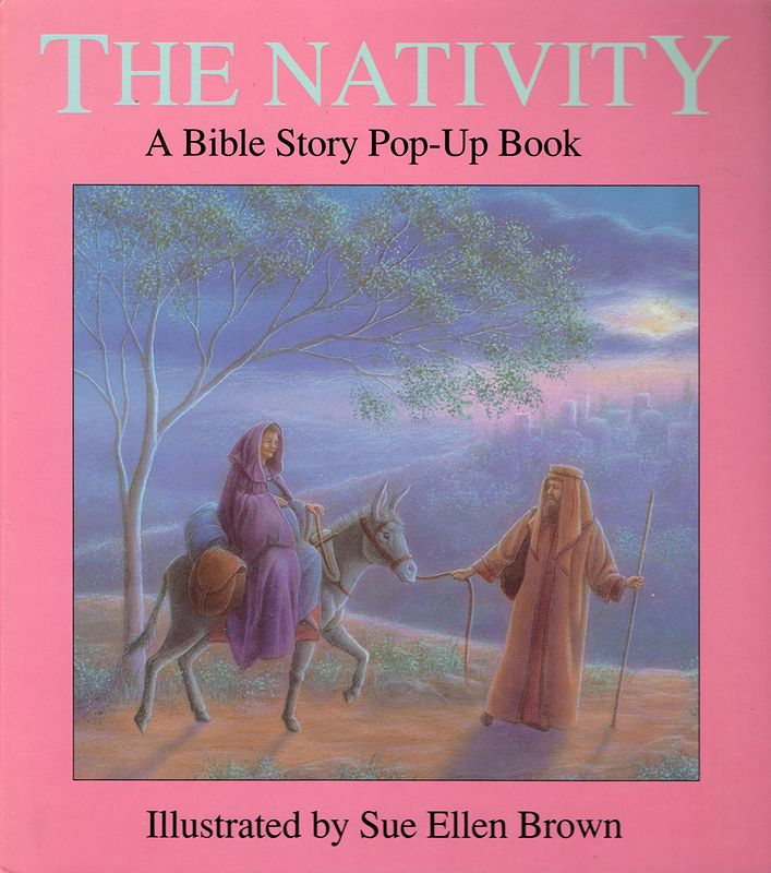 The Nativity Pop-Up Book by Sue Ellen Brown