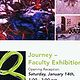 Journey: Faculty Exhibition  by Clayton King